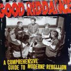 Good Riddance - A Comprehensive Guide To Modern Rebellion CD