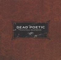 Dead Poetic - Four Wall Blackmail CD