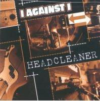 I Against I - Headcleaner CD